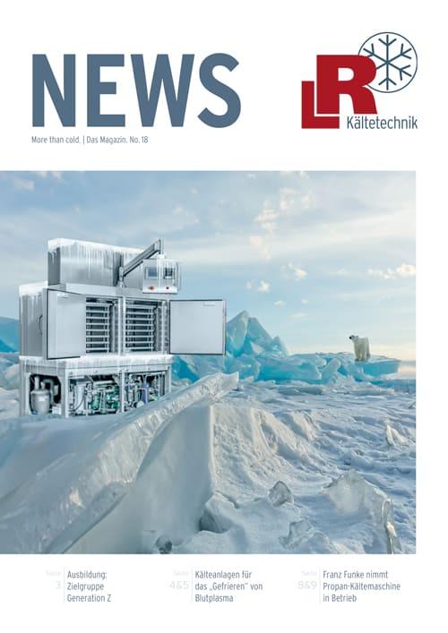 LR Kältetechnik Kundenzeitschrift News Ausgabe 18
